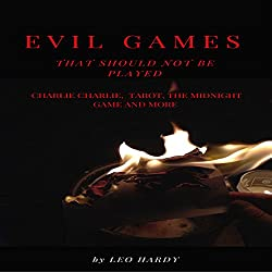Evil Games That Should Not Be Played