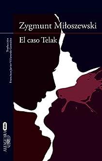 El caso Telak par Miloszewski