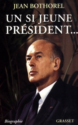 Un si jeune président... (Littérature) (French Edition)