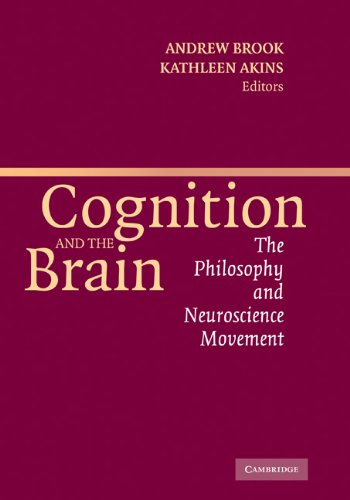 Cognition and the Brain: The Philosophy and Neuroscience Movement Pdf