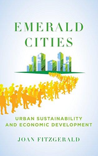 Emerald Cities: Urban Sustainability and Economic...