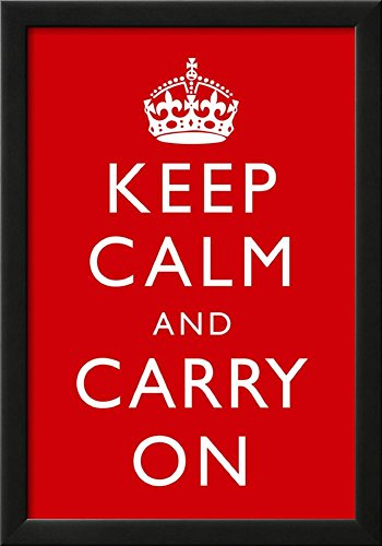 Framed Keep Calm and Carry On Motivational, Red Art Poster Print