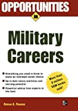 Opportunities in Military Careers, revised edition (Opportunities Inâ Series) (Opportunities in...Series)