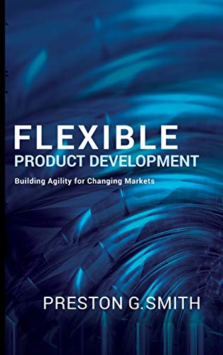 Flexible Product Development: Building Agility for Changing (Industrial Buildings)