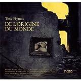 De L'origine Du Monde by Tony Hymas