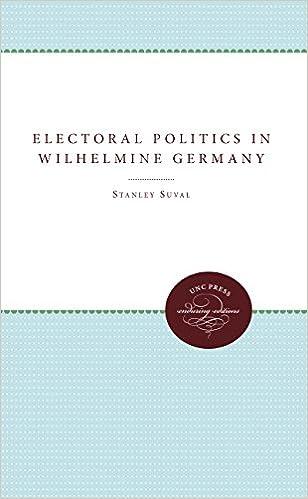 Book Electoral Politics in Wilhelmine Germany
