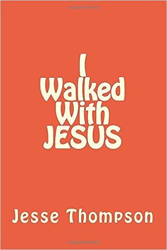 I Walk~ed With JESUS