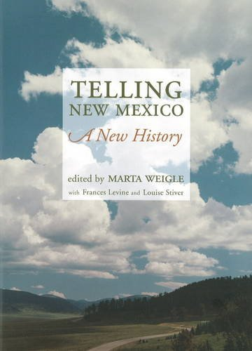 Telling New Mexico:  A New History
