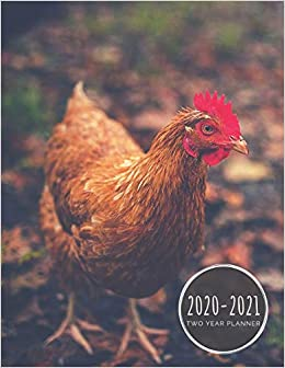 Amazon.com: 2020 2021 Two Year Planner: Chicken Planner January 1