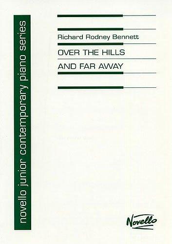 Over the hills and far away (Novello junior contemporary piano series) (Over The Hills And Far Away Sheet Music)