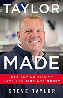 Taylor Made : Car Buying Tips to Save You Time and Money