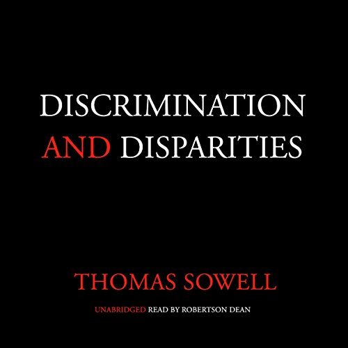 Discrimination and Disparities (An Economic System Run By The Government)