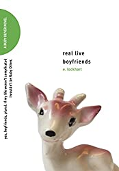 Real Live Boyfriends: Yes. Boyfriends, plural. If my life weren't complicated, I wouldn't be Ruby Oliver (Ruby Oliver Quartet)