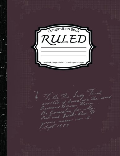 Ruled Composition :Notebook College ruled:8.5 x 11 inch,Paper 110 pages,Brow