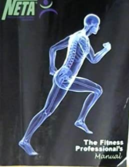 Neta manual array neta the fitness professional u0027s manual 4th edition neta amazon com rh amazon com fandeluxe Choice Image
