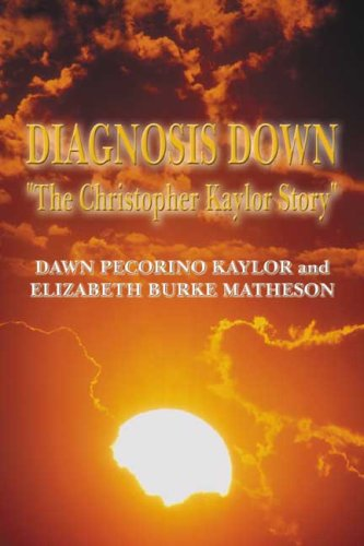 Diagnosis Down: The Chirstopher Kaylor Story ebook