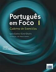 Portugues em Foco: Caderno de Exercicios 1 (A1/A2)