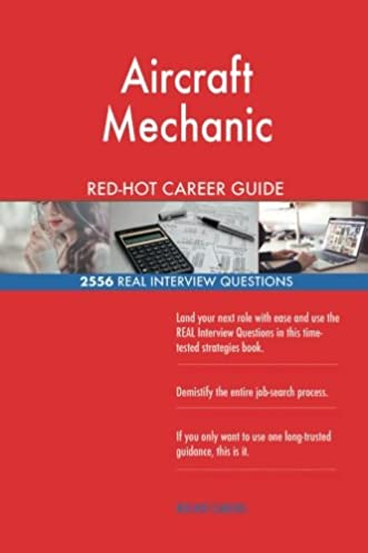 aircraft mechanic red hot career guide 2556 real interview rh amazon com free mechanic book time guide Mechanic Certificate