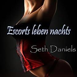 Escorts leben nachts [Escorts Live at Night]: Eine erotische Fantasievorstellung von einem Rollenspiel während einem Dreier