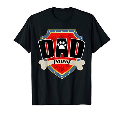 Funny Dad Patrol T-Shirt - Dog Dad T-Shirt ()
