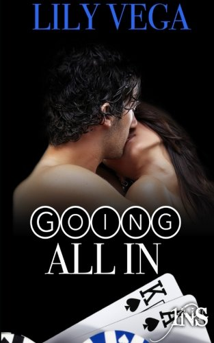 Read Online Going All In (1Night Stand) PDF
