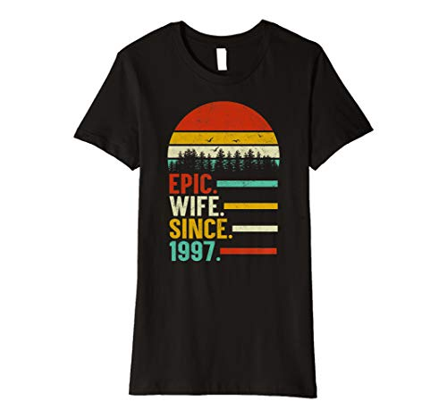 (Womens Epic Wife Since 1997, 22th Wedding Anniversary Gift For Her Premium T-Shirt)