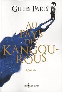 Au pays des kangourous : roman, Paris, Gilles
