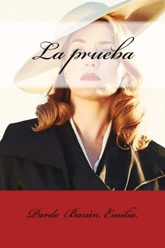 La prueba  [Emilia, Pardo  Bazán,] (Tapa Blanda)