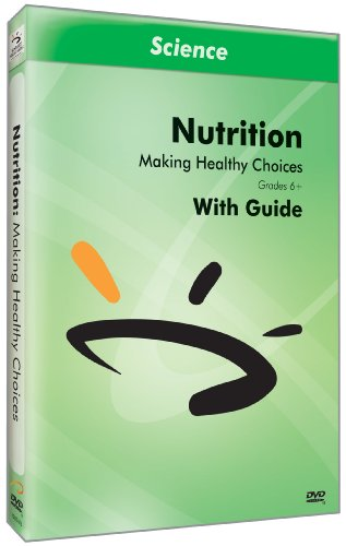 Nutrition & Exercise: Making Healthy Choices by Sunburst Visual Media