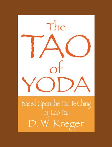The Tao of Yoda: Based Upon the Tao Te Ching by Lau Tzu