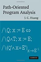 Path-Oriented Program Analysis