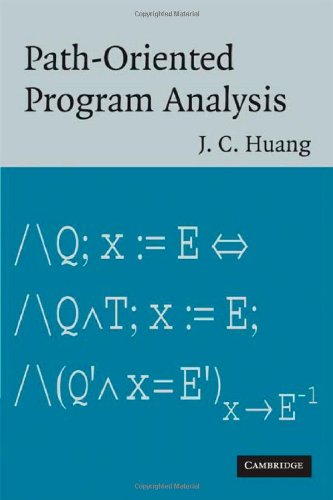 [PDF] Path-Oriented Program Analysis Free Download | Publisher : Cambridge University Press | Category : Computers & Internet | ISBN 10 : 0521882869 | ISBN 13 : 9780521882866