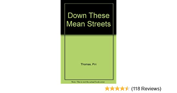 piri thomas down these mean streets summary