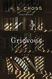 Grievous: A Novel