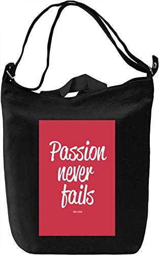 Passion never fails Borsa Giornaliera Canvas Canvas Day Bag| 100% Premium Cotton Canvas| DTG Printing|