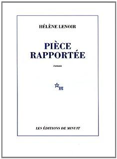 Pièce rapportée, Lenoir, Hélène