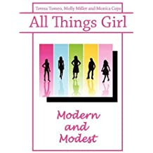 All Things Girl: Modern and Modest