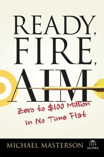 ready-fire-aim-zero-to-100-million-in-no-time-flat-agora