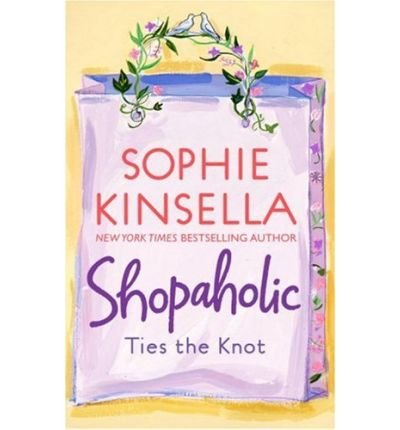 (Shopaholic Ties the Knot) By Kinsella, Sophie (Author) Paperback on 04-Mar-2003
