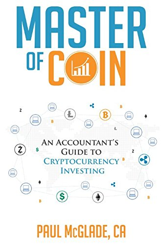 Master of Coin: An Accountant's Guide to Cryptocurrency Investing