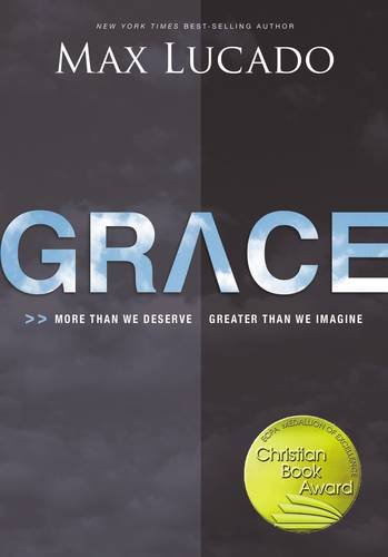 grace-more-than-we-deserve-greater-than-we-imagine
