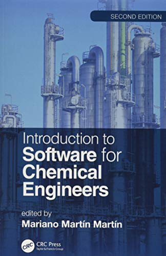 Introduction to Software for Chemical Engineers, Second Edition (Models For Flow Systems And Chemical Reactors)