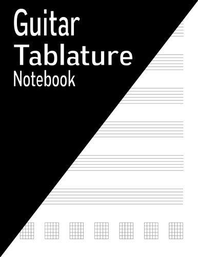 Guitar Tablature Notebook: 144 Pages