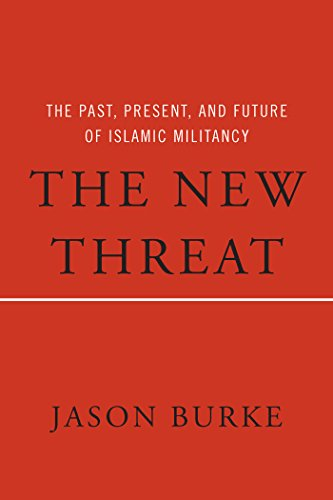 Image of The New Threat: The Past, Present, and Future of Islamic Militancy