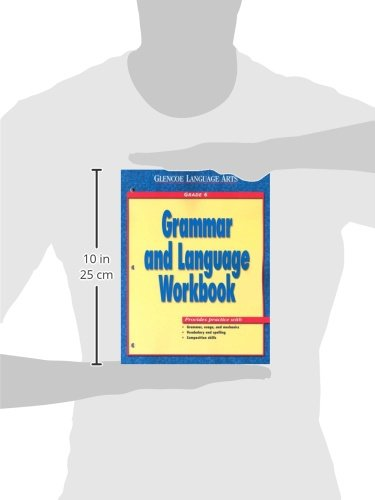 Glencoe Language Arts Grammar And Language Workbook Grade 6 by Glencoe/McGraw-Hill