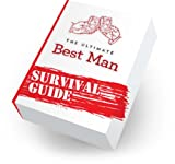 The Ultimate Best Man Survival Guide