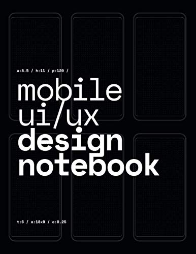 Mobile UI/UX Design Notebook: (Black) User Interface