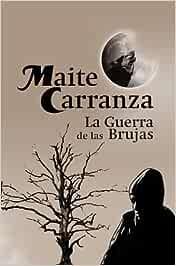 La Guerra de las Brujas: Amazon.es: Maite Carranza i Gil Dolz del Castellar: Libros