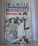 img - for De Gaulle et Roosevelt: La France libre aux Etats-Unis (Collection Espoir) (French Edition) book / textbook / text book