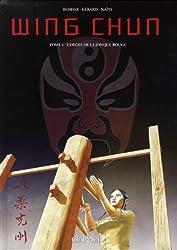 Wing Chun, Tome 1 : L'opéra de la jonque rouge